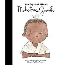 Mahatma Gandhi: Little People, Big Dreams