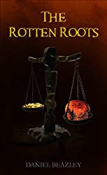 The Rotten Roots (Trivial Trials)