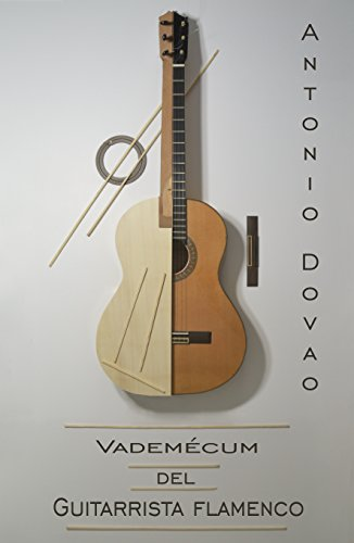 Vademécum del guitarrista flamenco: Método P.E.M.I eBook: ANTONIO DOVAO: Amazon.es: Tienda Kindle