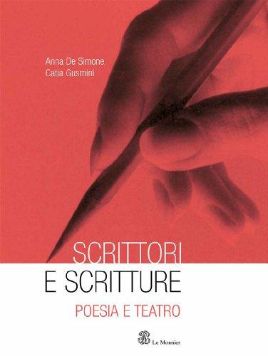 Scrittori e scritture. Con espansione online. Per le Scuole superiori: 2