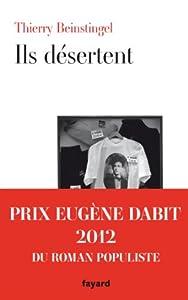 vignette de 'Ils désertent (Beinstingel, Thierry)'
