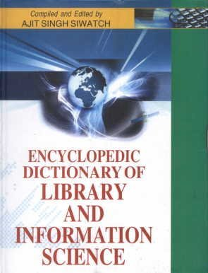 Encyclopaedic Dictionary Of Library & Information por A. S. Siwatch
