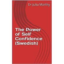 The Power of Self Confidence (Swedish) (Swedish Edition)
