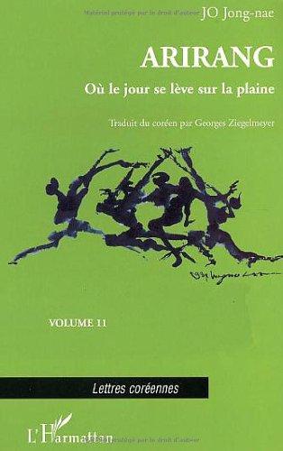 arirang-tome-11-o-le-jour-se-lve-sur-la-plaine-lettres-corennes