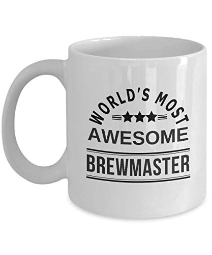 World's Most Awesome Brewmaster Coffee Mug - Best Funny Coffee Mug, Tea Cup Beer Brewer Thank You Gift -