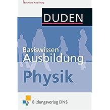 Basiswissen Ausbildung: Physik: Kompendium