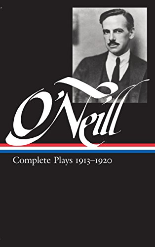 Eugene O'Neill: Complete Plays Vol. 1 1913-1920 (Loa #40) (The Library of America) por Eugene O'Neill