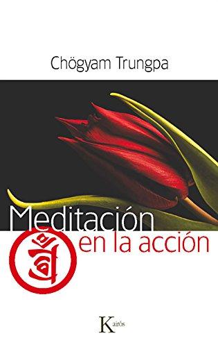 Meditación En La Acción (Sabiduría Perenne)