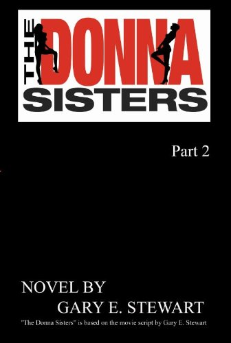 The Donna Sisters Part 2
