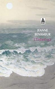 Critique de L'enfant qui - Jeanne Benameur par ATOS