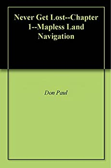 Libro PDF Gratis Never Get Lost--Chapter 1--Mapless Land Navigation