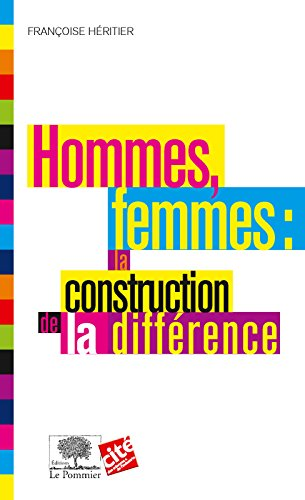Hommes, femmes : la construction de la différence (Le collège) par Françoise Héritier