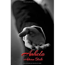 Anhelo (Placeres prohibidos) (Volume 3) (Spanish Edition) by Adrian Blake (2015-11-21)