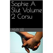 Sophie A Slut Volume 2 Corsu (Corsican Edition)