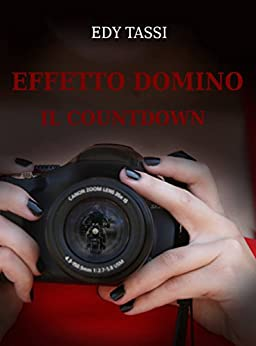 Effetto Domino - Il Countdown (Italian Edition) by [Tassi, Edy]