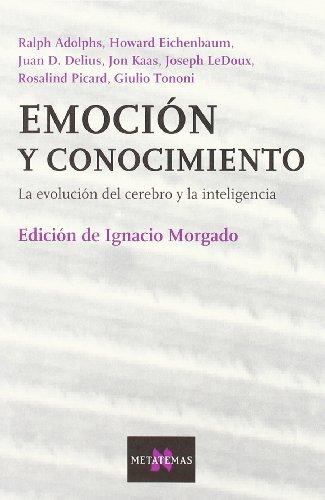 Emoción y conocimiento (Metatemas) por Ignacio Morgado