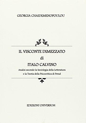 «Il visconte dimezzato» di Italo Calvino. Analisi secondo la sociologia della letteratura e la teoria della psicocritica di Freud