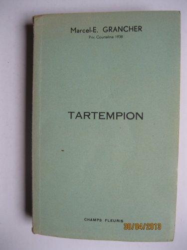 Marcel-E. Grancher,... Tartempion : Roman gai, d'après la pièce de Marcel-E. Grancher et Frédéric Dard... Couverture de... Georges Hendery