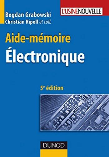 Aide-mémoire - Électronique - 5ème édition (Sciences et Techniques) par Bogdan Grabowski