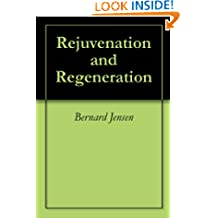 Rejuvenation and Regeneration