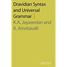Dravidian Syntax and Universal Grammar (Oxford Studies in Comparative Syntax)