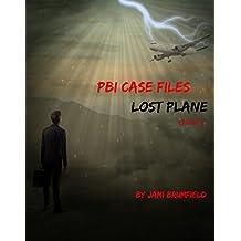 Lost Plane (PBI Case Files #3)