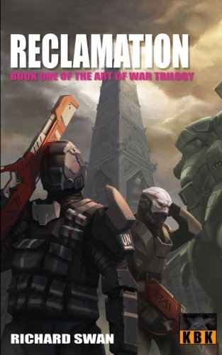 Reclamation: Book One of the Art of War Trilogy: Volume 1