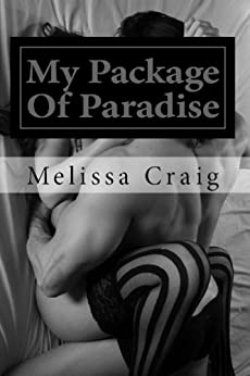 My Package of Paradise (Run Series Book 1) by [Craig, Melissa]