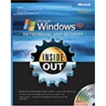 Microsoft? Windows? XP Networking and Security Inside Out: Also Covers Windows 2000 PAP/COM edition by Bott, Ed, Siechert, Carl (2005) Paperback