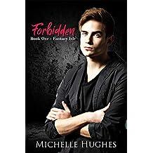 Forbidden (Fantasy Isle Book 1)
