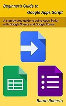 Descargar gratis Beginner's Guide to Google Apps Script Epub