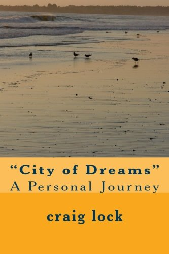 city-of-dreams-a-personal-journey