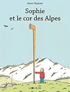"""Afficher """"Sophie et le cor des Alpes"""""""