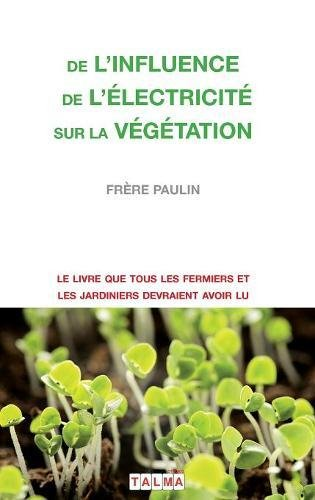 de L'Influence de L'Electricite Sur La Vegetation