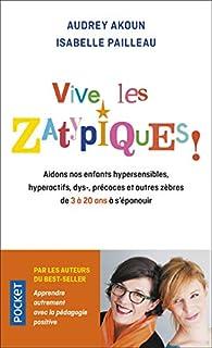 Vive les Zatypiques ! par Audrey Akoun