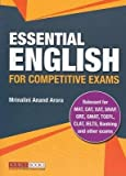 Essential English for Competitive Exams - Relevant for MAT, CAT, XAT, SNAP, GRE, GMAT, TOEFL, CLAT, IELTS, Banking