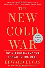 The New Cold War: Putin's Russia and the Threat to the West by Edward Lucas (2009-03-17) Paperback