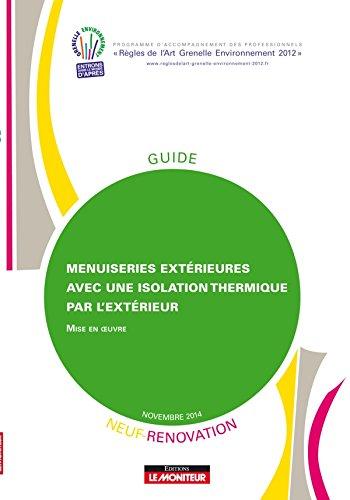 Menuiseries extérieures avec une isolation thermique par l'extérieur: Mise en uvre - Neuf et rénovation