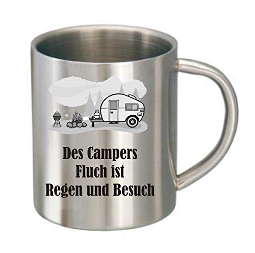 Creativ Deluxe Edelstahltasse des Campers Fluch ist Regen und Besuch Blechtasse, Campingtasse,Kaffeetasse m. Motiv,Bürotasse, Bedruckte Tasse mit Sprüchen oder Bildern - auch individuelle Gestaltung