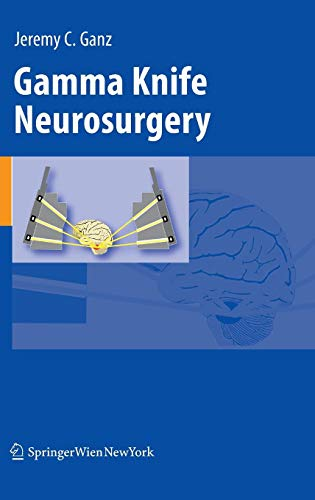 Gamma Knife Neurosurgery