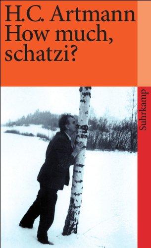 Gebraucht, How much, schatzi? (suhrkamp taschenbuch) gebraucht kaufen  Wird an jeden Ort in Deutschland