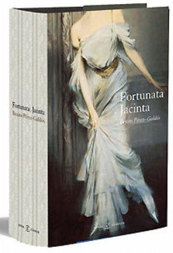 Fortunata y Jacinta por Benito Pérez Galdós