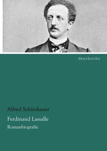 Ferdinand Lassalle: Romanbiografie