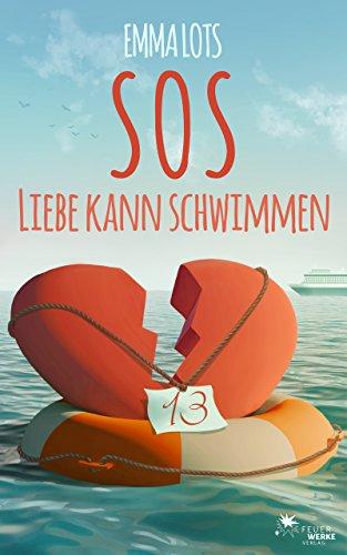 SOS - Liebe kann schwimmen (Liebesroman) -