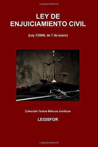 Ley de Enjuiciamiento Civil: 3.ª edición (2016). Colección Textos Básicos Jurídicos