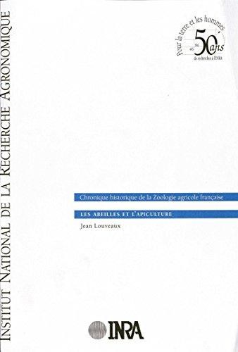 Livres gratuits en ligne Les abeilles et l'apiculture: Chronique historique de la Zoologie agricole française pdf, epub