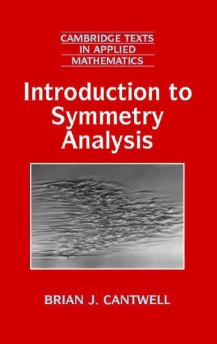 Introduction to Symmetry Analysis Hardback with CD-ROM (Cambridge Texts in Applied Mathematics) by Brian J. Cantwell (2002-09-23)
