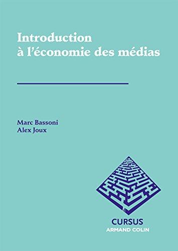 Introduction à l'économie des médias