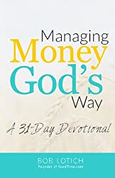 Managing Money God's Way: A 31-Day Devotional