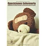 Oposiciones Enfermería: Recopilación de exámenes utilizados en convocatorias públicas de empleo (2.100 preguntas)